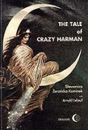 The tale of crazy Harman