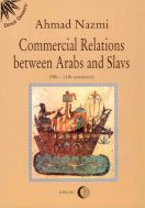 Commercial Relations Between Arabs and Slavs (9th11th centuries)