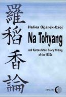 Na Tohyang and Korean Short Story Writing of the 1920s